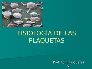 FISIOLOGÍA DE LA SANGRE. Clase 6.ppt