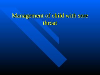 Management of child with sore throat.ppt