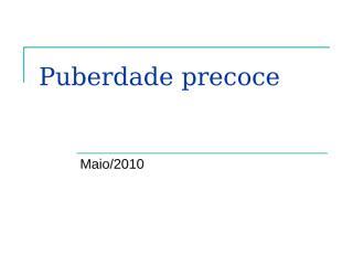 puberdade precoce.ppt