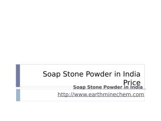 Soap Stone Powder in India Price.pptx